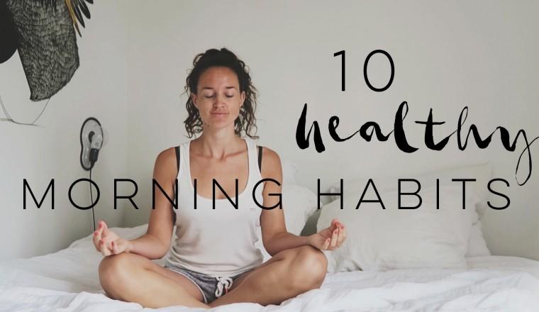 10 healthy morning habits final