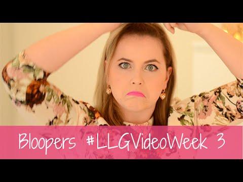 #LLGVideoWeek 3 Bloopers