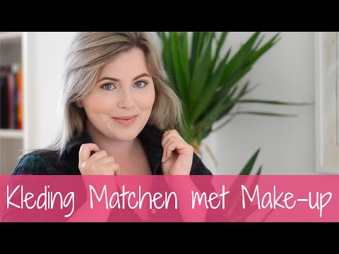 How to: Kleding matchen met make-up