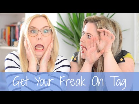 Get Your Freak On Tag 2