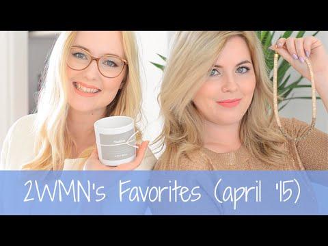 2WMN's Favorites (april '15)