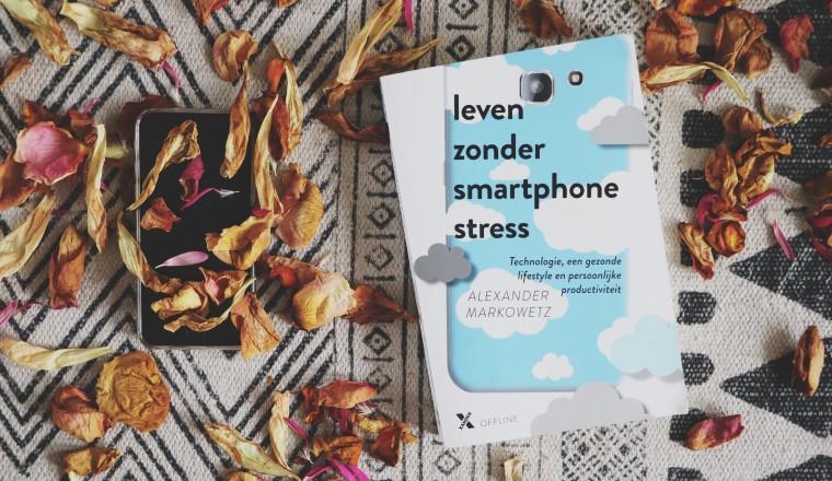 Leven zonder smartphonestress - 2