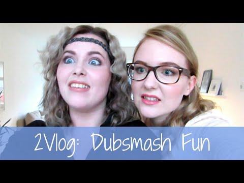 2Vlog: Dubsmash Fun