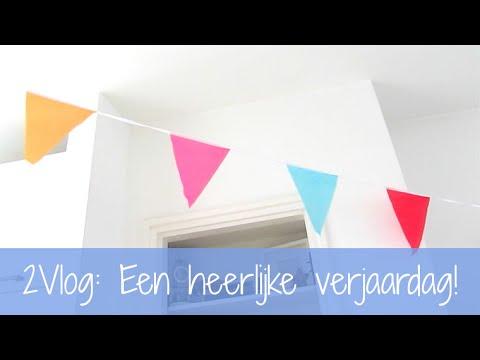 2Vlog: Een heerlijke verjaardag!